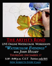 December 17, 5:30 PM - 8:00 PM CST - Watercolor Evening with John Hulsey