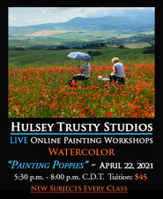 April 22, 2021, 5:30 PM - 8:00 PM CDT - Thursday Evening Watercolor with John Hulsey - Painting Poppies