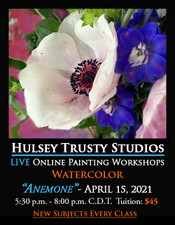 April 15 2021, 5:30 PM - 8:00 PM CDT - Thursday Evening Watercolor with John Hulsey - Anemone