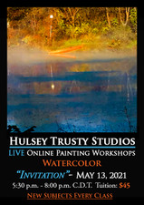 May 13,  2021, 5:30 PM - 8:00 PM CDT - Thursday Evening Watercolor with John Hulsey - Invitation