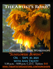 September 30, 2021, 5:30 PM - 8:00 PM CDT - Thursday Evening Oil Painting with Ann Trusty - Sunflowers Bowing
