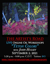 September 2, 2021, 5:30 PM - 8:00 PM CDT - Thursday Evening Oil Painting with John Hulsey - Teton Colors