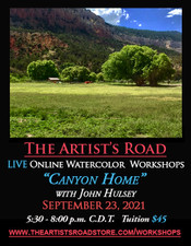 September 23, 2021, 5:30 PM - 8:00 PM CDT - Thursday Evening Watercolor Painting with John Hulsey - Canyon Home