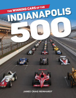 The Winning Cars of the Indianapolis 500 Book