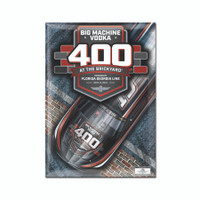 2019 Big Machine Vodka Brickyard 400 Magnet