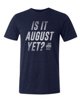 2020 Indy 500 Is It August Yet Polyblend Tee