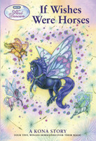 Wind Dancers Book 1, A Kona Story - If Wishes Were Horses