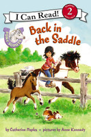 Pony Scouts: Back in the Saddle: I Can Read Level 2
