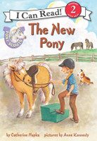 Pony Scouts: The New Pony: I Can Read Level 2