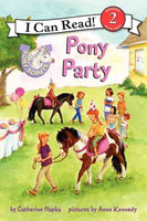 Pony Scouts: Pony Party: I Can Read Level 2