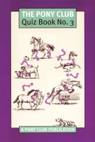 Pony Club Quiz Book No. 3