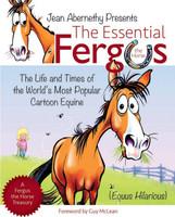 The Essential Fergus the Horse