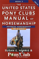United States Pony Club Manual of Horsemanship, HB - A Levels