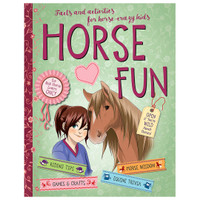 Horse Fun: Facts and Activities for Horse Crazy Kids