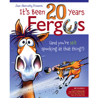 It's Been 20 Years Fergus (and You're Still Spooking at that Thing?)