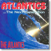 The Atlantics - The Next Generation