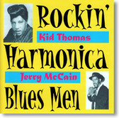 Kid Thomas & Jerry McCain - Rockin' Harmonica Blues Men