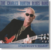 The Charles Burton Band - Everybodys Talkin'