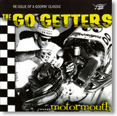 The Go Getters - Motormouth