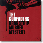 The Surfaders - Dragstrip Murder Mystery