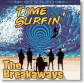 The Breakaways - Time Surfin'
