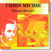 Chris Michie - Seven Rivers