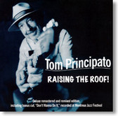 Tom Principato - Raising The Roof