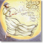 Darren Deicide - Temptation and The Taboo Part 1