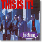 The Blues Notions - This Is It!