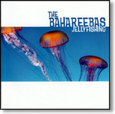 The Bahareebas - Jellyfishing