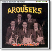 The Arousers - Princes of Penetration