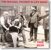 The Michael Packer Band - Free Beer