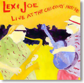 Lex & Joe - Live At The Chicory House
