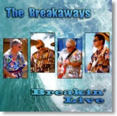 The Breakaways - Breakin' Live
