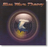 Blue Wave Theory - Self Titled