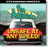 The Aquatudes - Unsafe At Any Speed