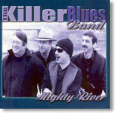 The Killer Blues Band - Mighty River
