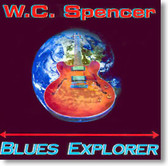 W.C. Spencer - Blues Explorer