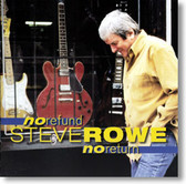 Steve Rowe - No Refund No Return
