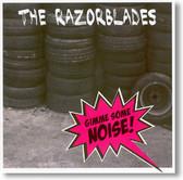 The Razorblades - Gimme Some Noise!
