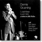 Dennis Gruenling - I Just Keep Lovin' Him A Tribute To Little Walter