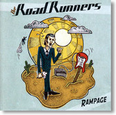 The Road Runners - Rampage
