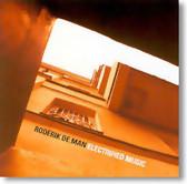 Roderik De Man - Electrified Music
