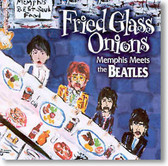 Various Artists - Fried Glass Onions Memphis Meets The Beatles