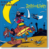 Husky & The Sandmen - Arabian Nights