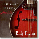 Billy Flynn - Chicago Blues Mandolin