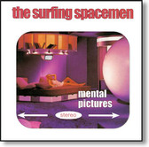 The Surfing Spacemen - Mental Pictures