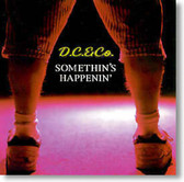 D.C. & Co - Somethin's Happenin'