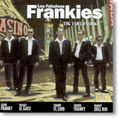 Los Fabulous Frankies - The Full Franky