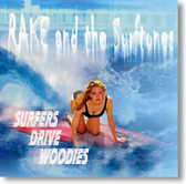 Rake and The Surftones - Surfers Drive Woodies